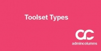 ADMIN COLUMNS PRO TOOLSET TYPES ADDON 1.6.2